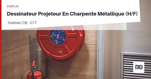 DESSINATEUR PROJETEUR EN CHARPENTE METALLIQUE