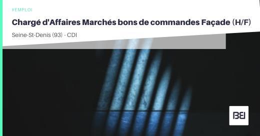 CHARGÉ D'AFFAIRES MARCHÉS BONS DE COMMANDES FAÇADE