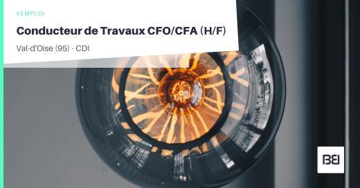 CONDUCTEUR DE TRAVAUX CFO/CFA
