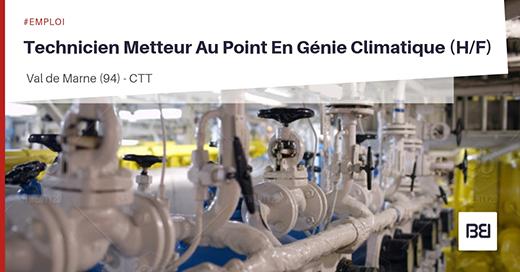 Technicien metteur au point en génie climatique