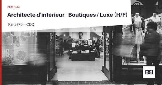 Architecte d'intérieur - boutiques - luxe