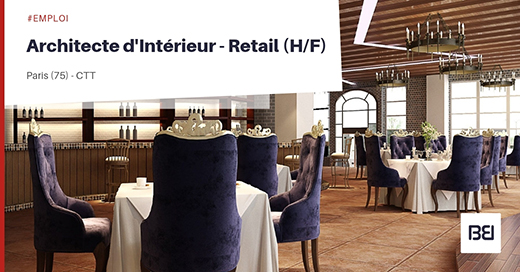 ARCHITECTE D'INTERIEUR - RETAIL