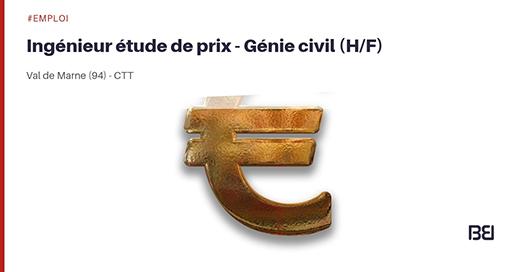 INGÉNIEUR ÉTUDE DE PRIX GÉNIE CIVIL