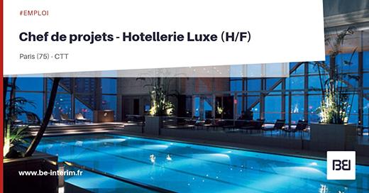 Chef de projets - Hotellerie Luxe
