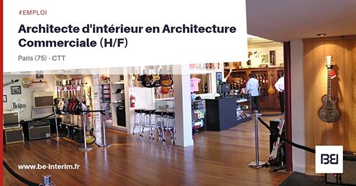 Offre d 39 emploi architecte int rieur en architecture commerciale h f bureau d 39 tude interim - Offre d emploi bureau d etude ...