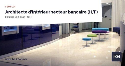 Architecte d'intérieur secteur bancaire