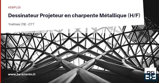 Dessinateur Projeteur En Charpente Metallique H F Bureau D Etude