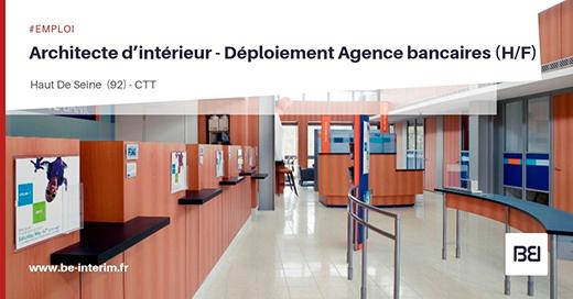 Offre d 39 emploi architecte d int rieur d ploiement agence bancaires bureau d 39 tude interim - Offre d emploi bureau d etude ...